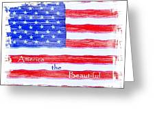 America The Beautiful Greeting Card by Robert ONeil
