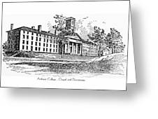 Amherst College - Chapel And Dormitories Greeting Card