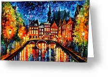 Amsterdam-canal - Palette Knife Oil Painting On Canvas By Leonid Afremov Greeting Card