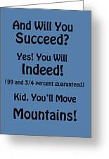 And Will You Succeed - Dr Seuss - Blue Greeting Card
