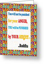 Anger Buddha Wisdom Quote Buddhism   Background Designs  And Color Tones N Color Shades Available Fo Greeting Card