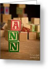 Ann - Alphabet Blocks Greeting Card