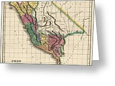 Antique Map Of Peru By Henry Charles Carey - 1822 Greeting Card