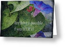 Anything Is Possible Greeting Card by Eva Thomas