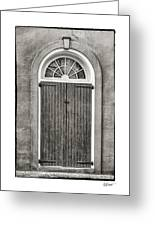 Arched Door In French Quarter In Black And White Greeting Card