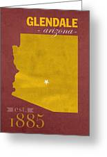Arizona State University Sun Devils Glendale College Town State Map Poster Series No 012 Greeting Card