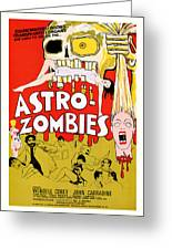 Astro Zombies 1968 Greeting Card