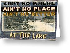 At The Lake Sign Greeting Card