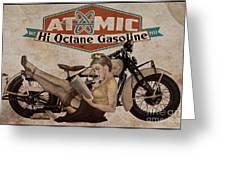 Atomic Gasoline Greeting Card