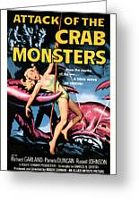 Attack Of The Crab Monster 1957  Greeting Card