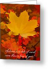 Autumn Is A State Of Mind More Than A Time Of Year Greeting Card