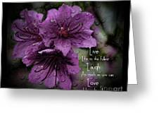 Azalea Inspirational Message Greeting Card