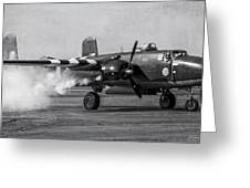 B-25 Mitchell Mk IIi Powers Up Greeting Card