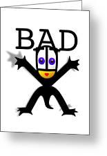 Bad Babe Greeting Card