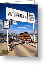 Balboa Island Auto Ferry In Newport Beach California Greeting Card