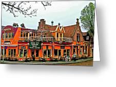 Balkan Restaurant In Enkhuizen-netherlands Greeting Card
