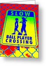 Ball Player Crossing Greeting Card