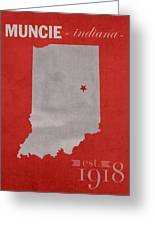 Ball State University Cardinals Muncie Indiana College Town State Map Poster Series No 017 Greeting Card