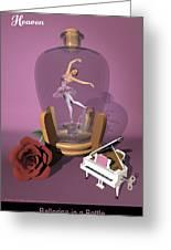 Ballerina In A Bottle - Heaven Greeting Card