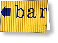 Bar Sign Greeting Card by Sophie Vigneault