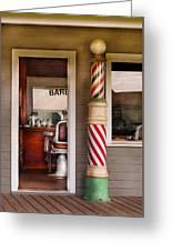 Barber - I Need A Hair Cut Greeting Card
