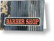 Barber Shop - Photopower Greeting Card