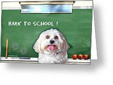Bark To School Greeting Card
