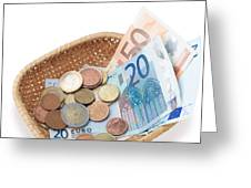 Basket With Coins And Banknotes Greeting Card