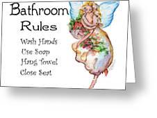 Bathroom Rules Greeting Card