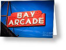 Bay Arcade Sign In Newport Beach Balboa Peninsula Greeting Card