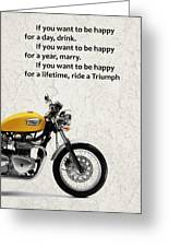 Be Happy Triumph Greeting Card