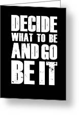 Be It Poster Black Greeting Card