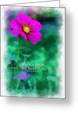 Be Like A Flower 01 Greeting Card