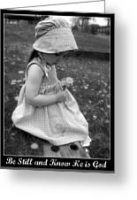 Be Still  Greeting Card by Stephanie Grooms