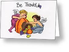 Be Thankful Greeting Card by Sarah Batalka