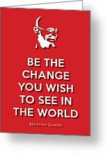 Be The Change Red Greeting Card