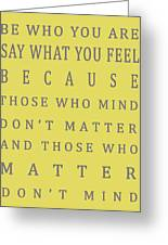 Be Who You Are - Dr Seuss Greeting Card