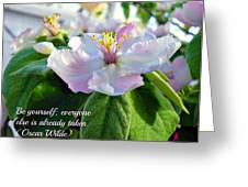 Be Yourself Flower Greeting Card