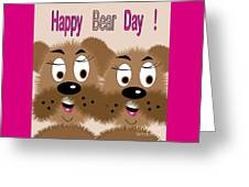 Bear Day Card Greeting Card