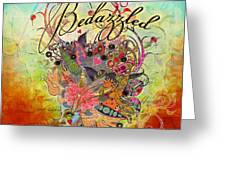 Bedazzled Greeting Card by Amy Stewart