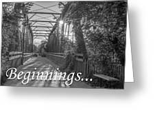 Beginnings... Greeting Card