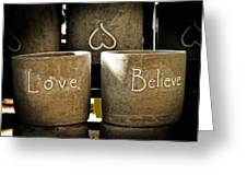 Believe In Love - Photography By William Patrick And Sharon Cummings Greeting Card