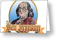 Ben Franklin Greeting Card by John Keaton