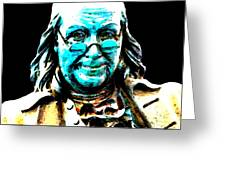 Benjamin Franklin - Historic Figure Pop Art By Sharon Cummings Greeting Card by Sharon Cummings