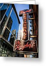 Berghoff Restaurant Sign In Downtown Chicago Greeting Card