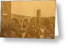 Besalu Bridge Greeting Card