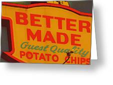 Better Made Greeting Card