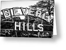 Beverly Hills Sign In Black And White Greeting Card