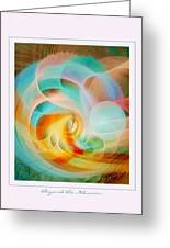 Beyond The Illusion Greeting Card