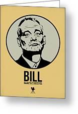 Bill Poster 1 Greeting Card